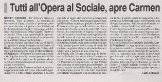 -½Tutti all'Opera apre Carmen-+ in -½La Prealpina-+, anno 124, n. 274 (marted+¼ 22 novembre 2011), p. 41 (sezione -½Cultura e spettacoli-+). Articolo a firma di Carlo Colombo